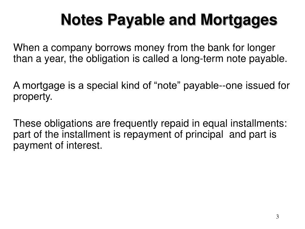 Notes Payable and Mortgages