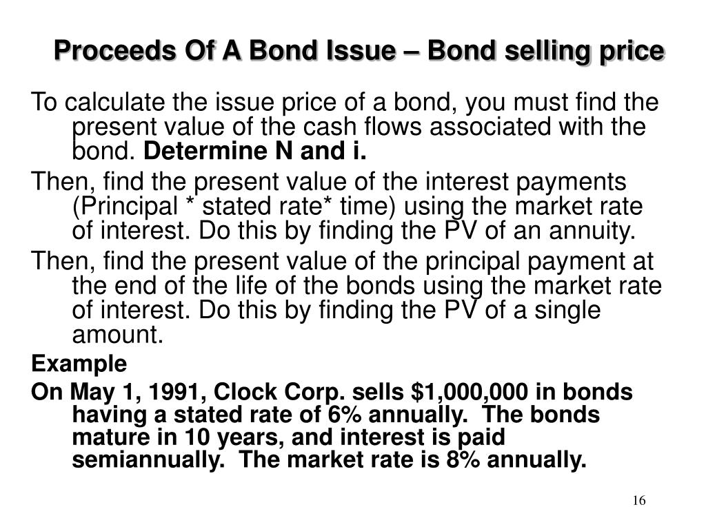 Proceeds Of A Bond Issue – Bond selling price