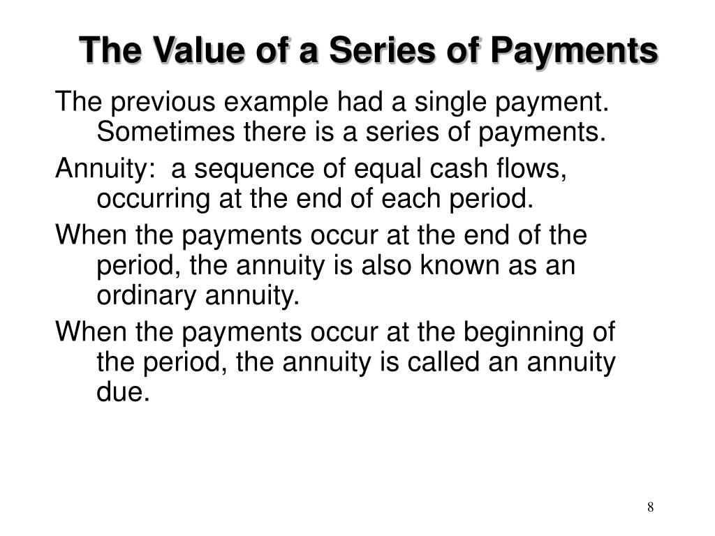 The Value of a Series of Payments