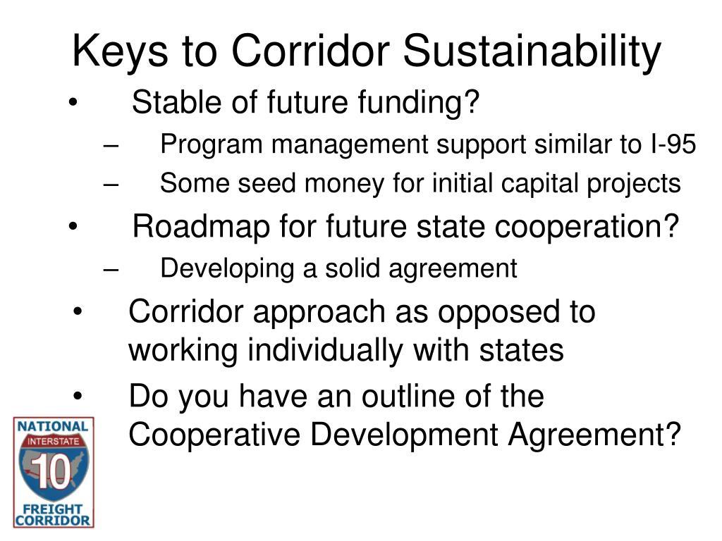 Keys to Corridor Sustainability