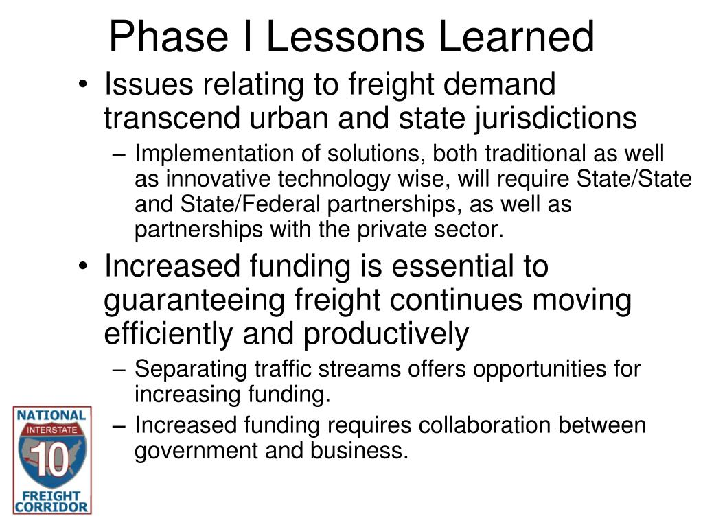 Phase I Lessons Learned