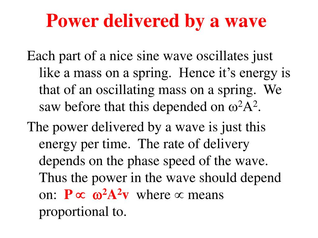Power delivered by a wave