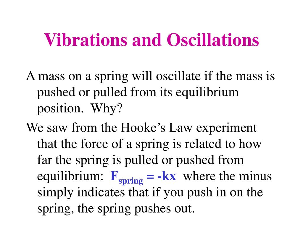Vibrations and Oscillations