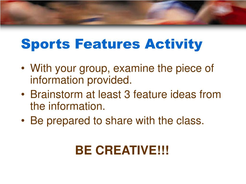Sports Features Activity