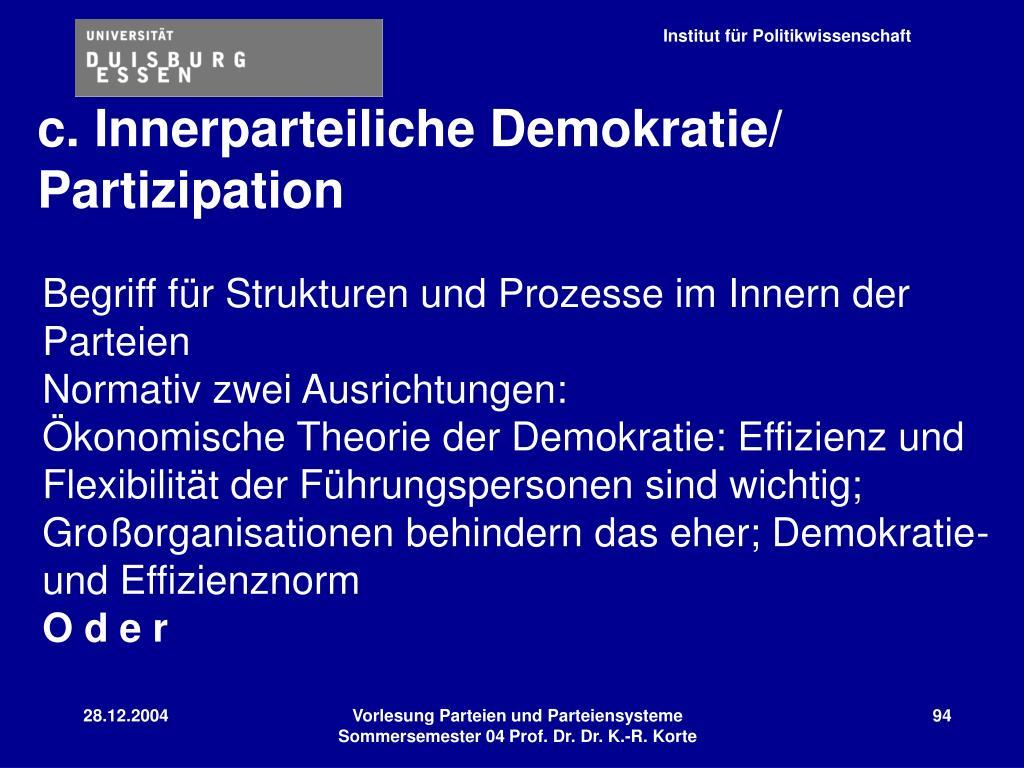 c. Innerparteiliche Demokratie/