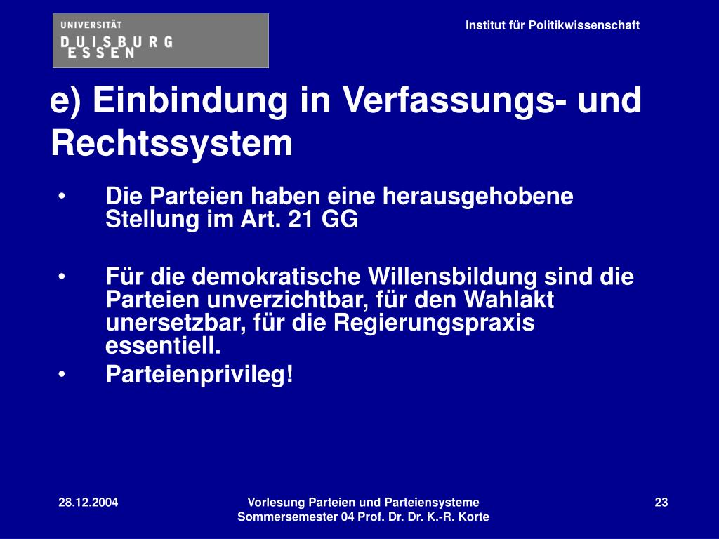 e) Einbindung in Verfassungs- und Rechtssystem