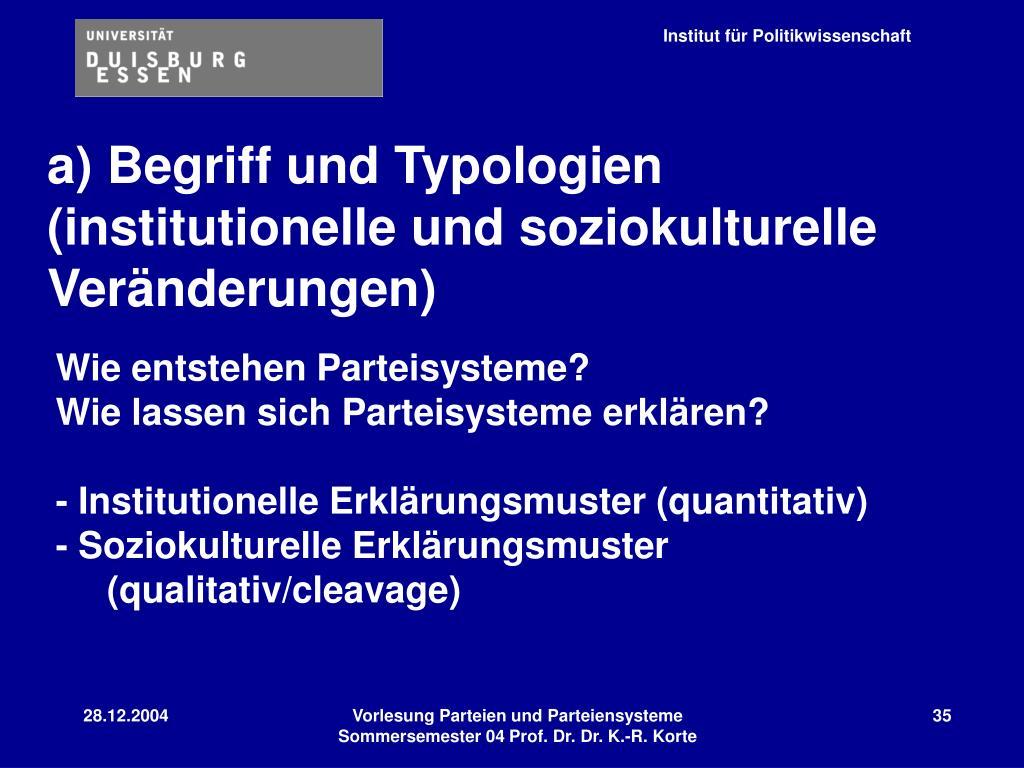 a) Begriff und Typologien (institutionelle und soziokulturelle Veränderungen)