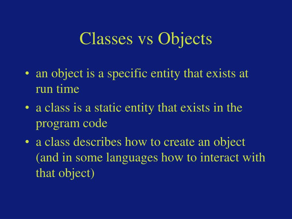 Classes vs Objects