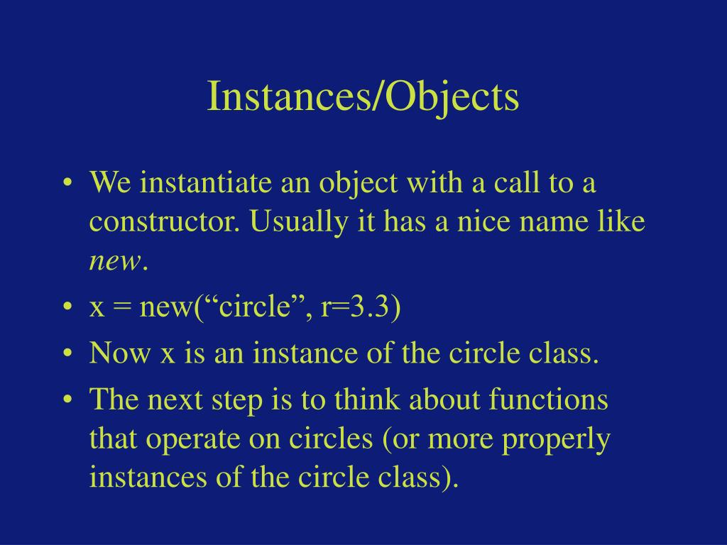 Instances/Objects