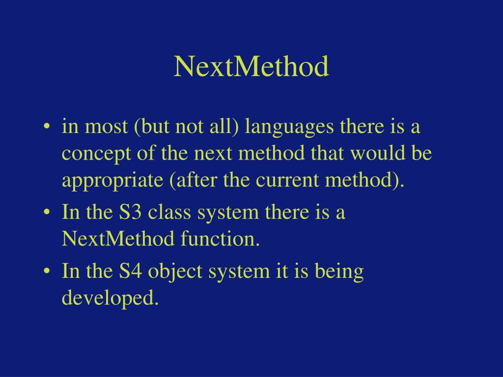 NextMethod