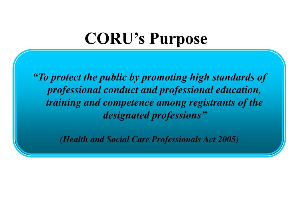 CORU's Purpose
