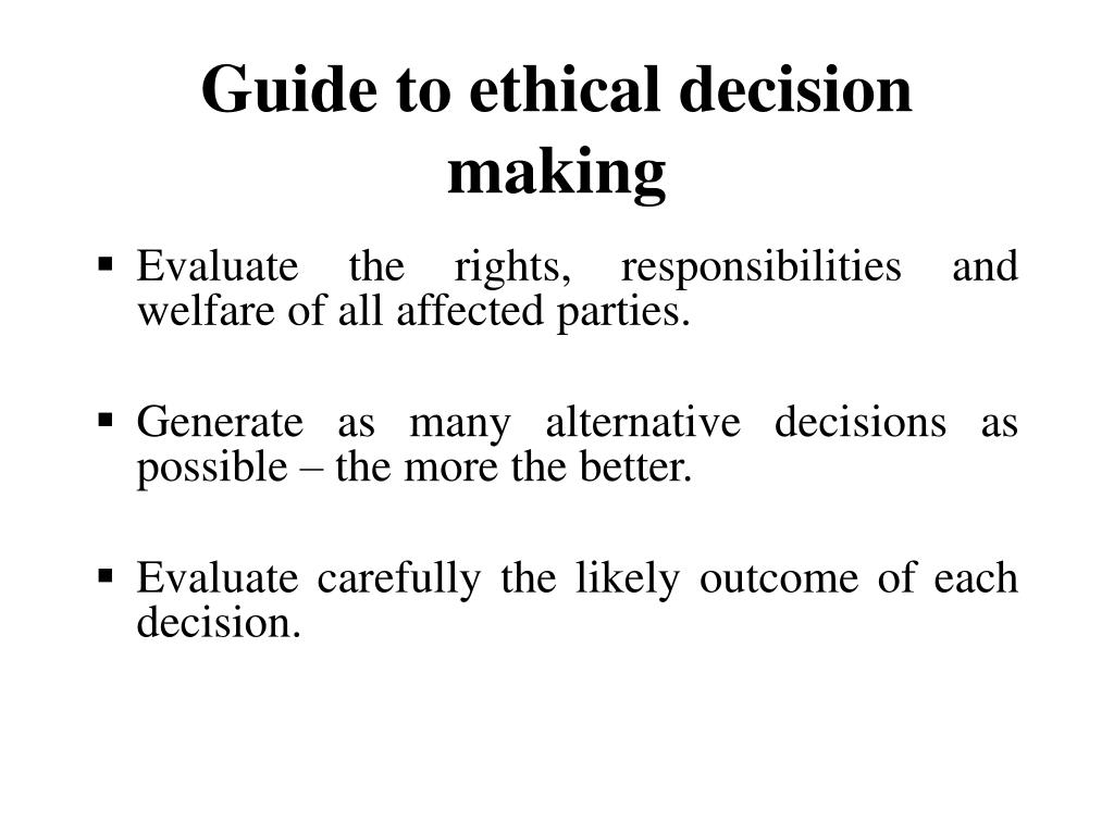 Guide to ethical decision making