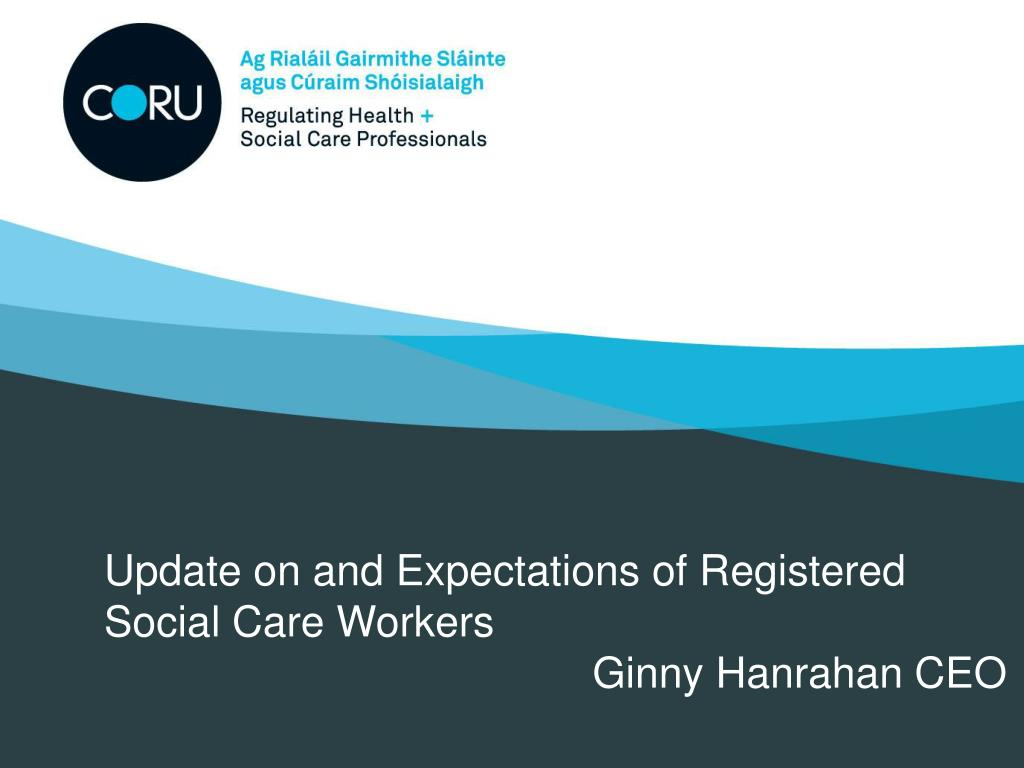 Update on and Expectations of Registered Social Care Workers