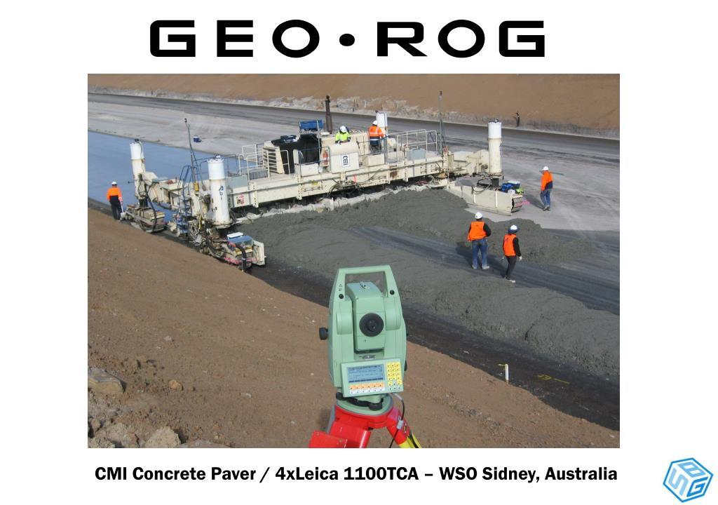 CMI Concrete Paver / 4xLeica 1100TCA – WSO Sidney, Australia