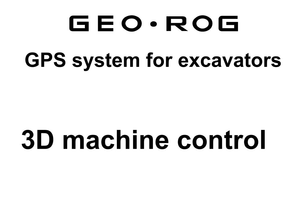 GPS system for excavators