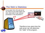 the web is stateless19