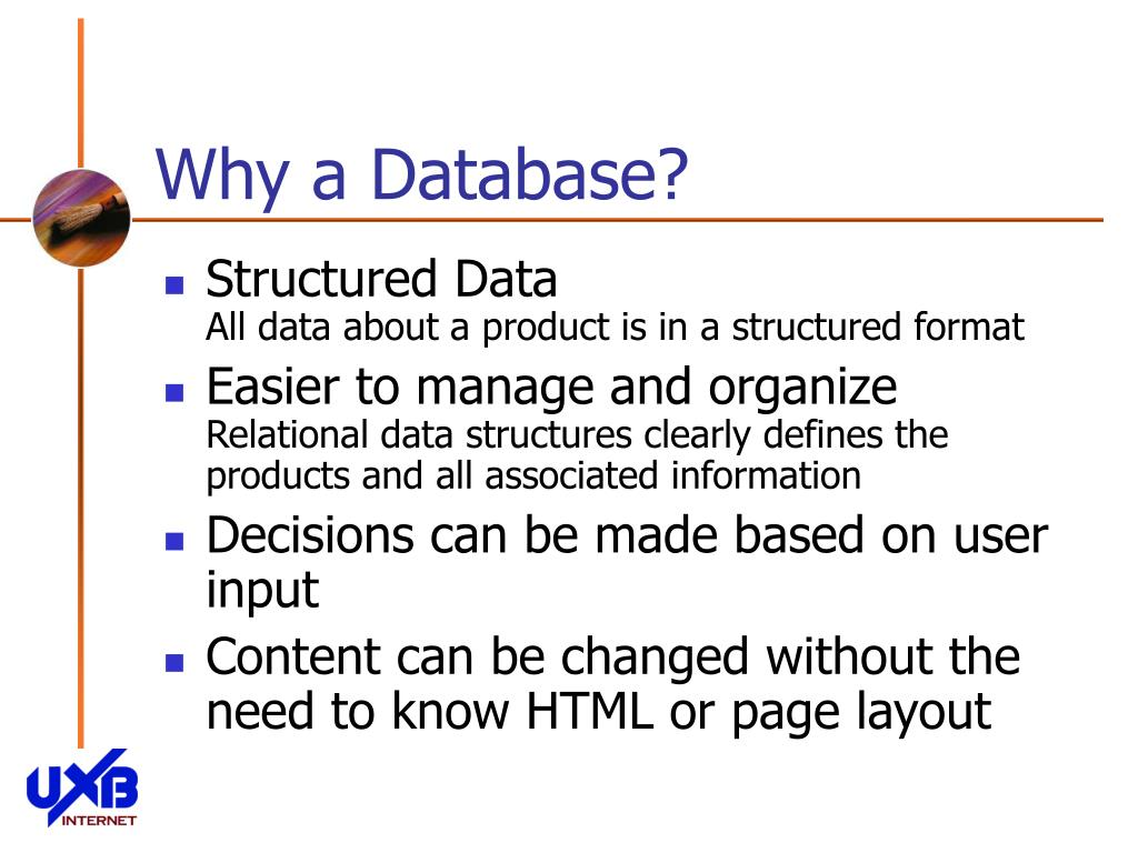 Why a Database?