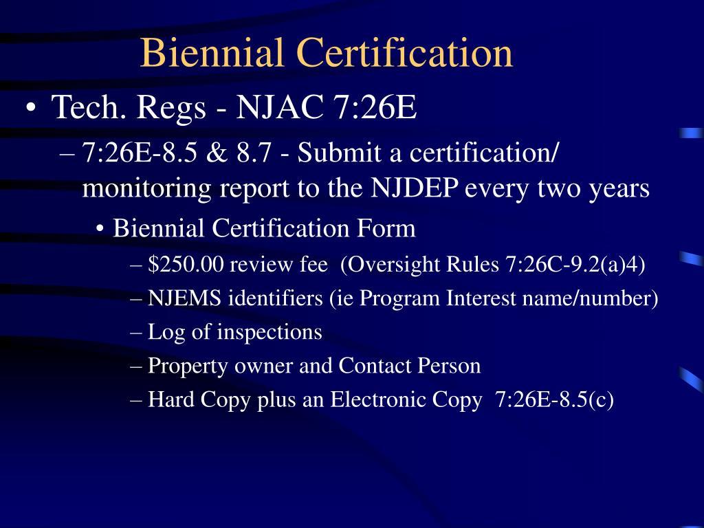 Biennial Certification