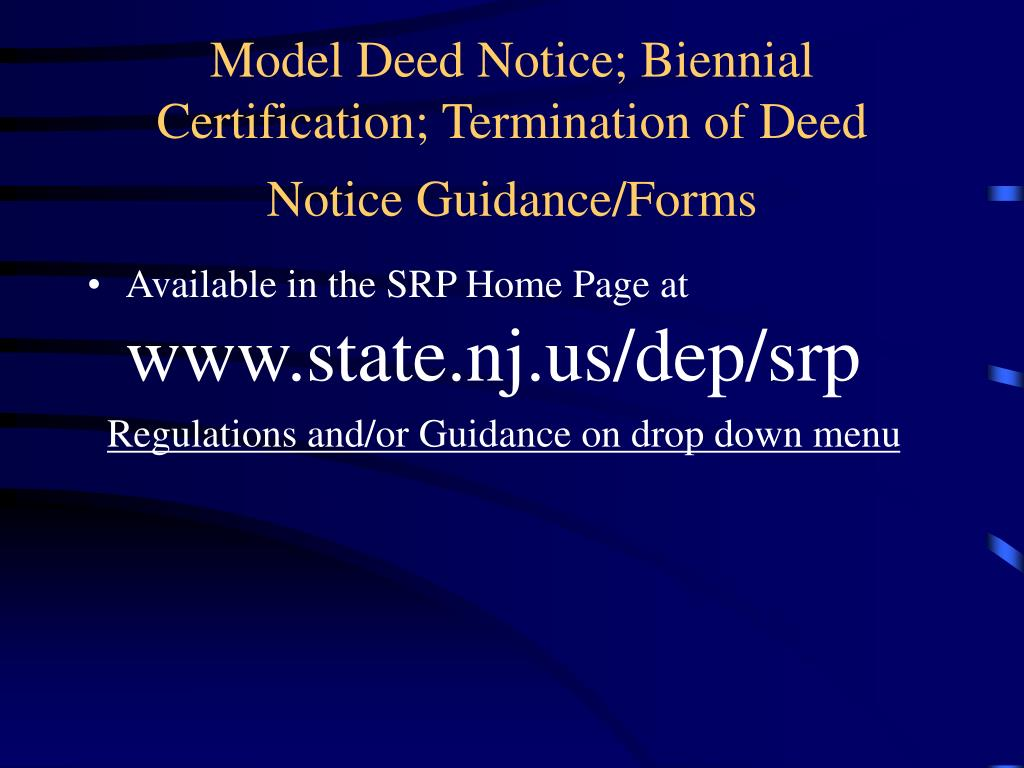 Model Deed Notice; Biennial Certification; Termination of Deed Notice Guidance/Forms
