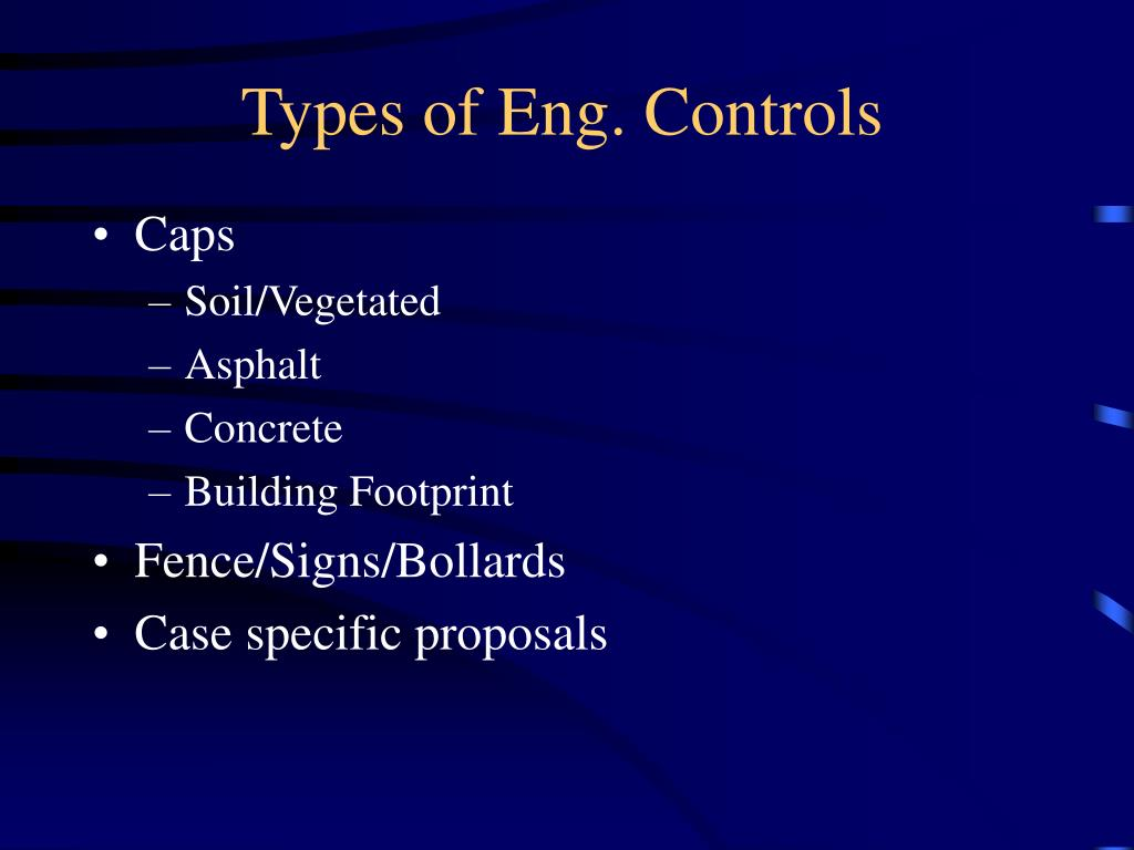 Types of Eng. Controls