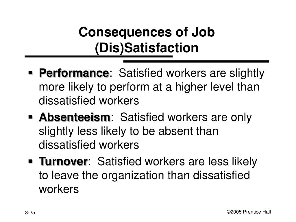 Consequences of Job (Dis)Satisfaction