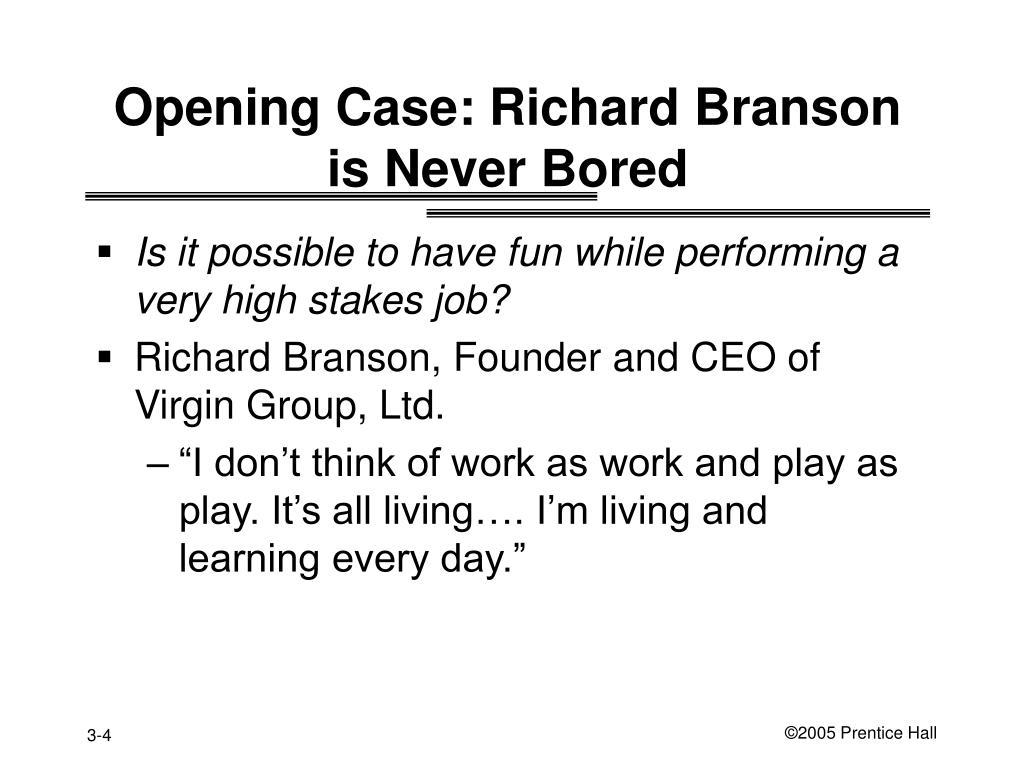 Opening Case: Richard Branson is Never Bored