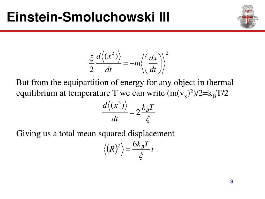 Einstein-Smoluchowski III