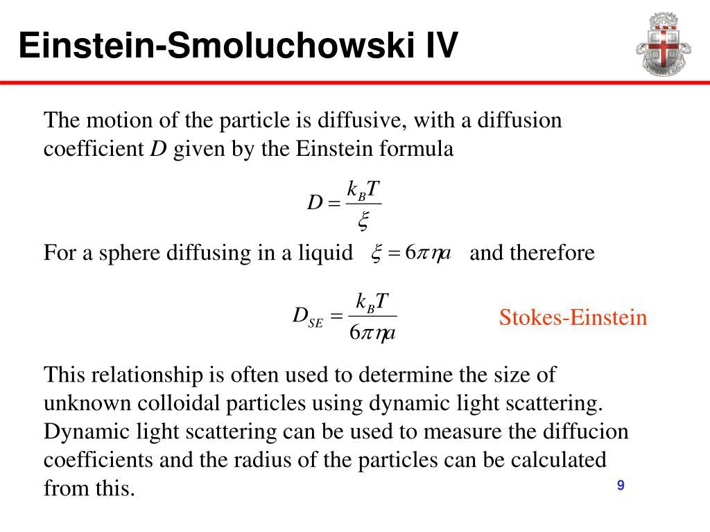 Einstein-Smoluchowski IV