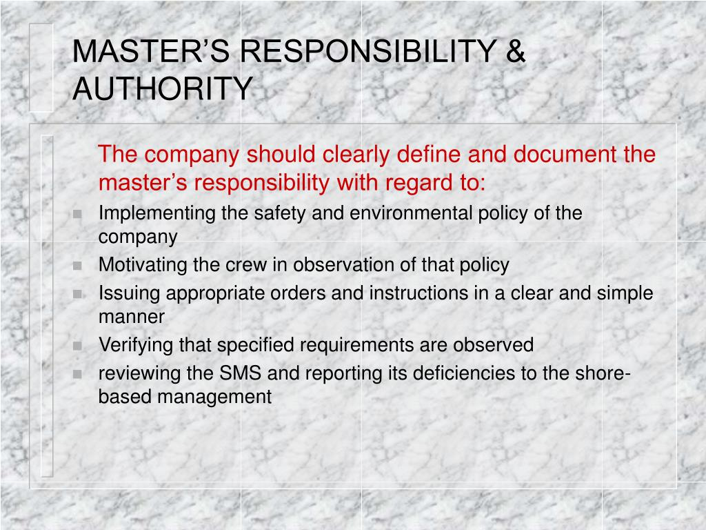 MASTER'S RESPONSIBILITY & AUTHORITY