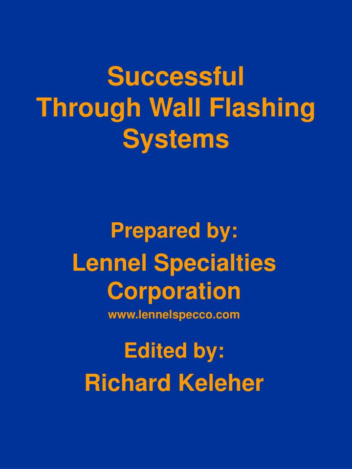 Successful through wall flashing systems l.jpg
