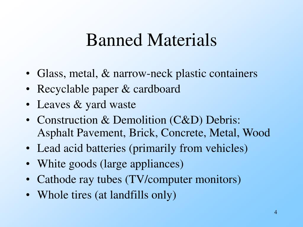 Banned Materials