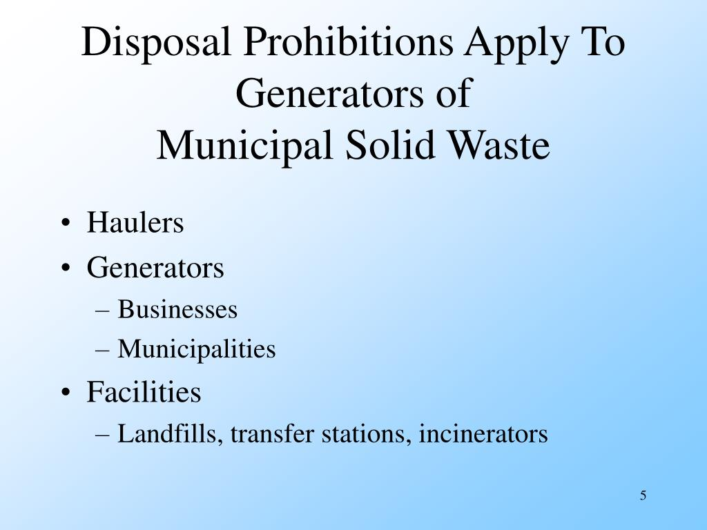 Disposal Prohibitions Apply To Generators of