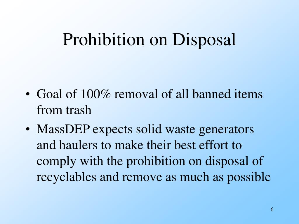 Prohibition on Disposal