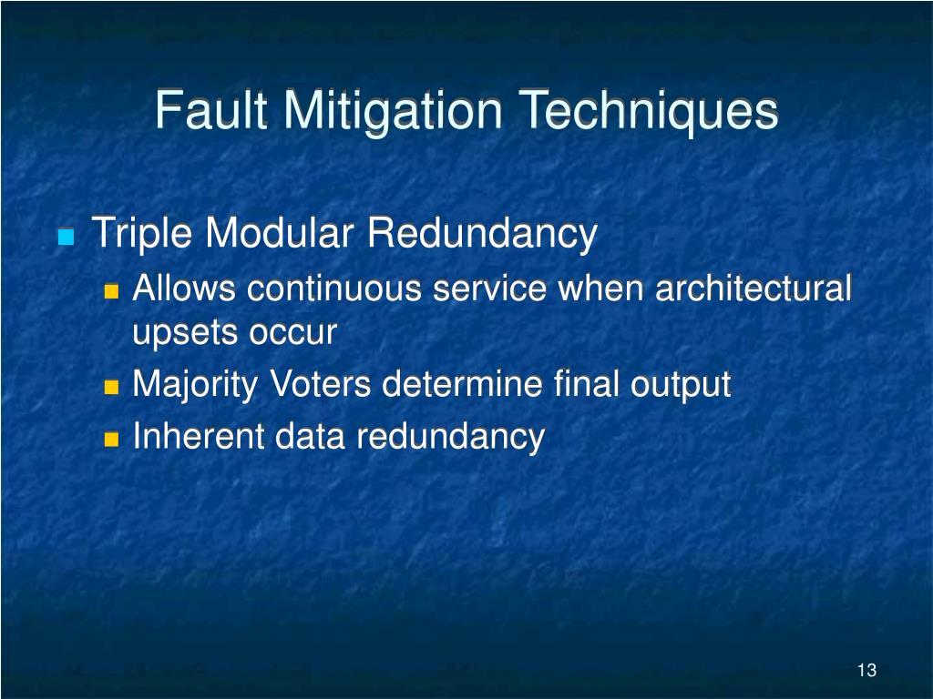 Fault Mitigation Techniques