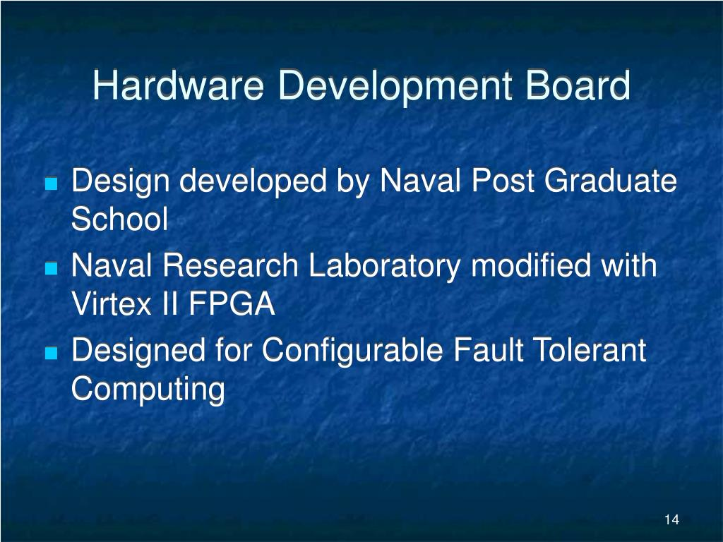 Hardware Development Board