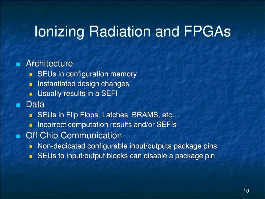 Ionizing Radiation and FPGAs