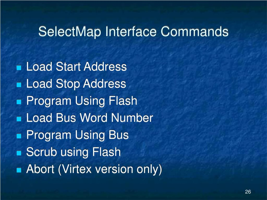 SelectMap Interface Commands