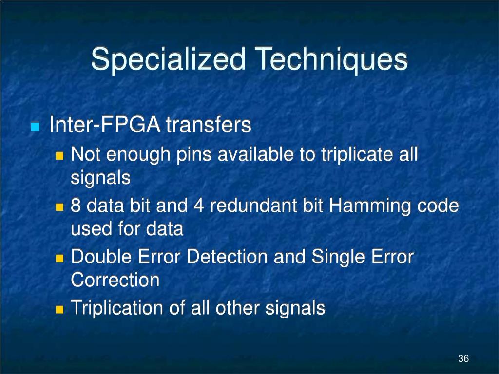 Specialized Techniques