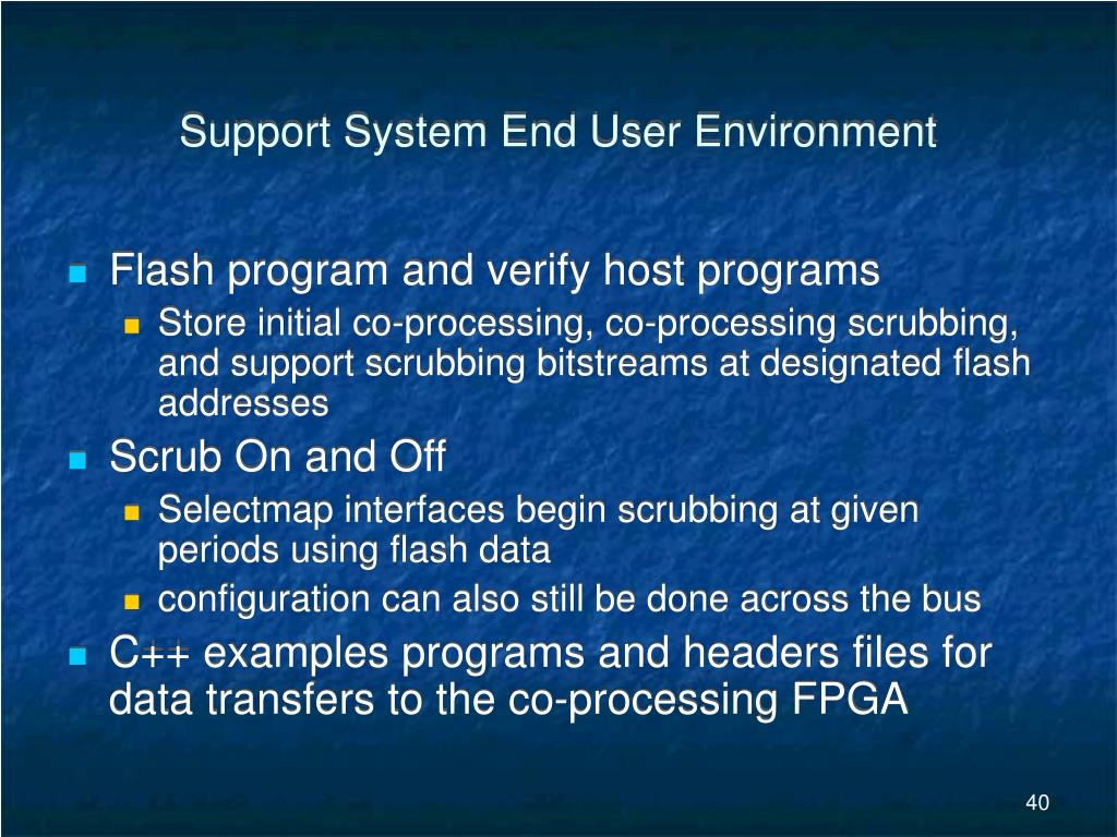 Support System End User Environment