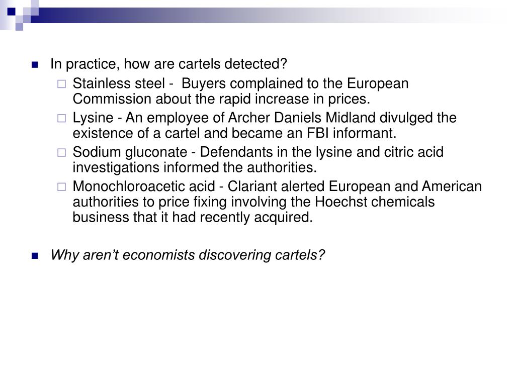 In practice, how are cartels detected?