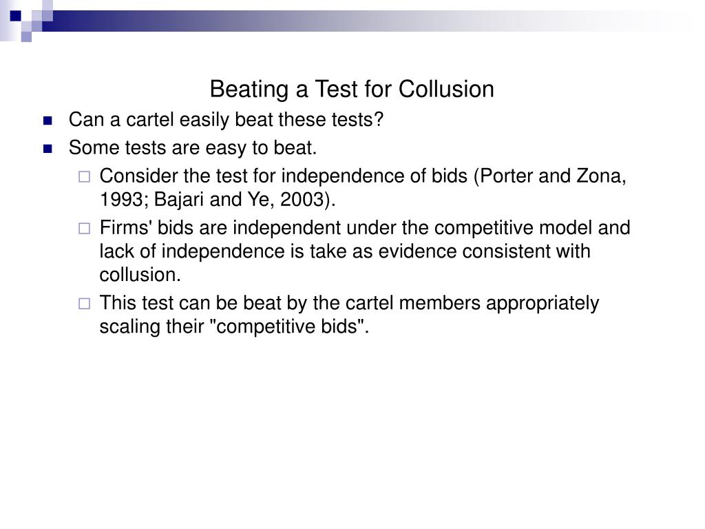 Beating a Test for Collusion