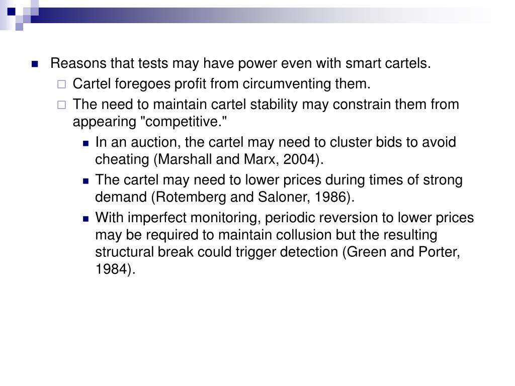 Reasons that tests may have power even with smart cartels.