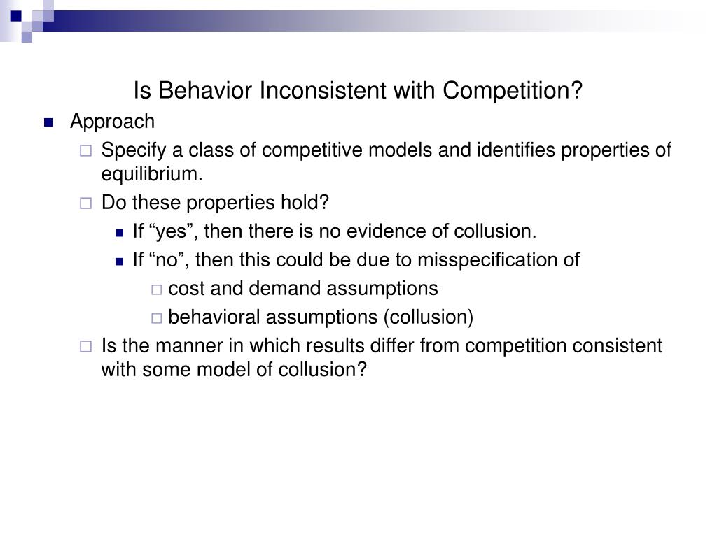 Is Behavior Inconsistent with Competition?