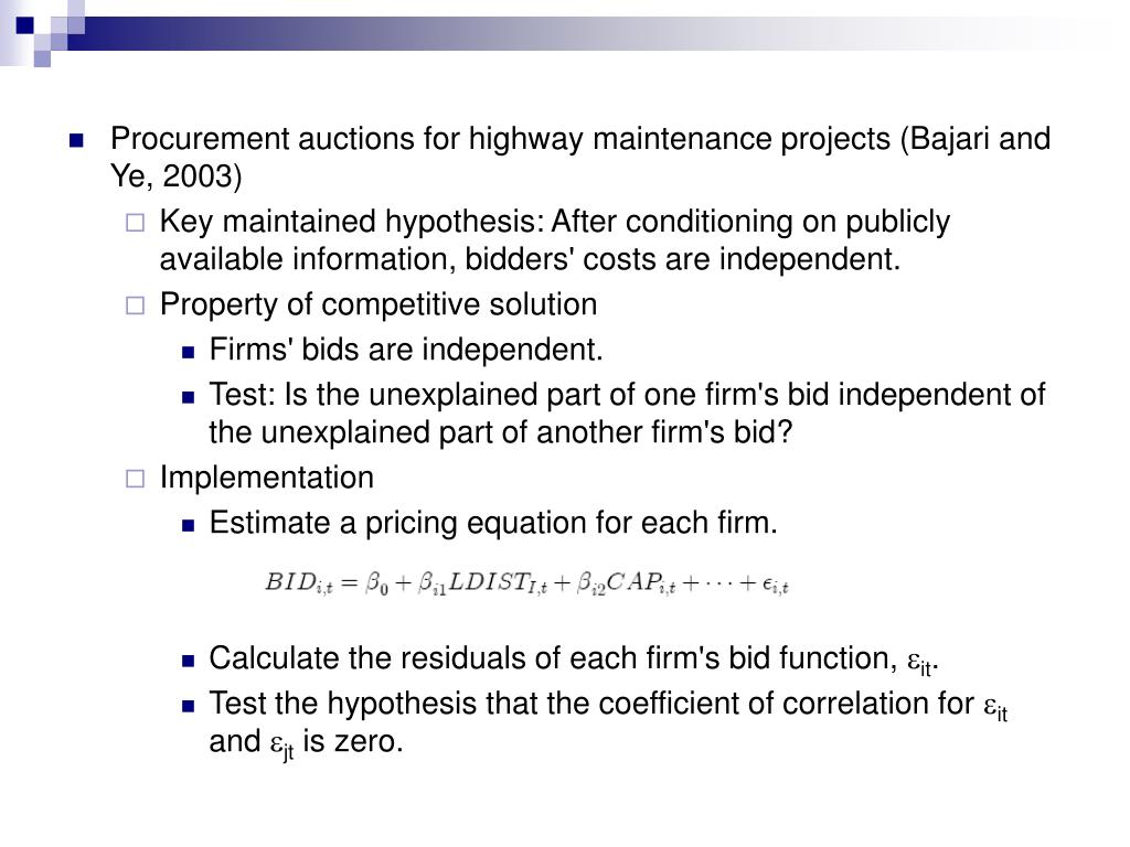Procurement auctions for highway maintenance projects (Bajari and Ye, 2003)
