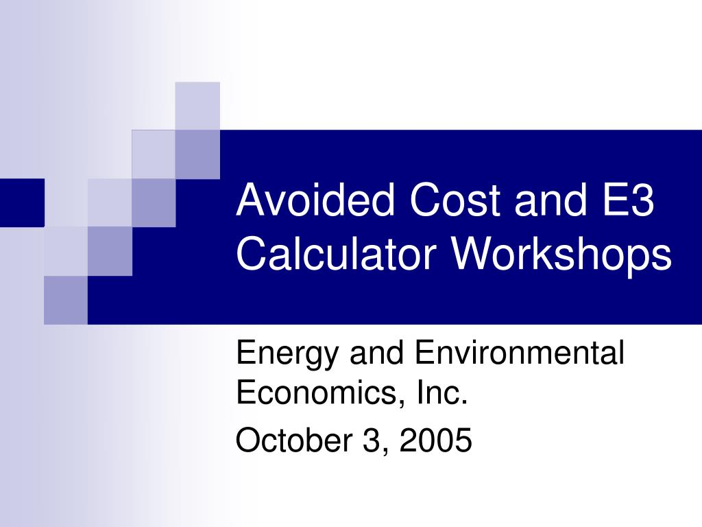 Avoided Cost and E3 Calculator Workshops