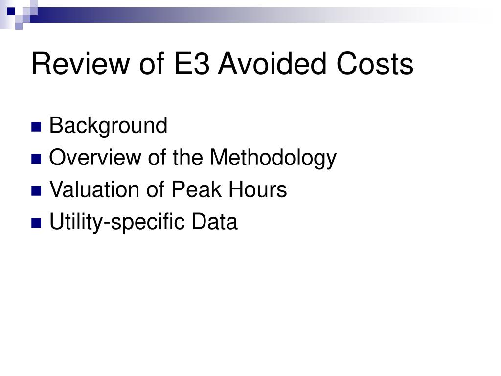 Review of E3 Avoided Costs