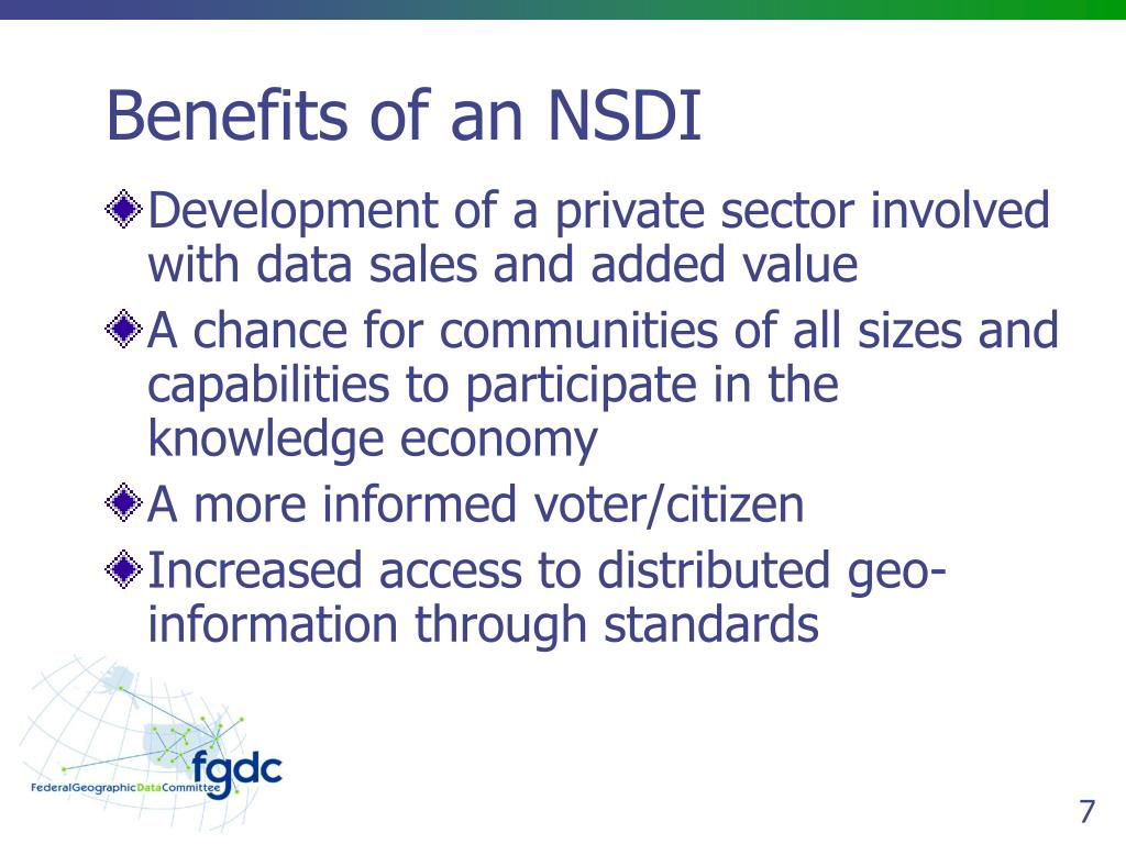 Benefits of an NSDI