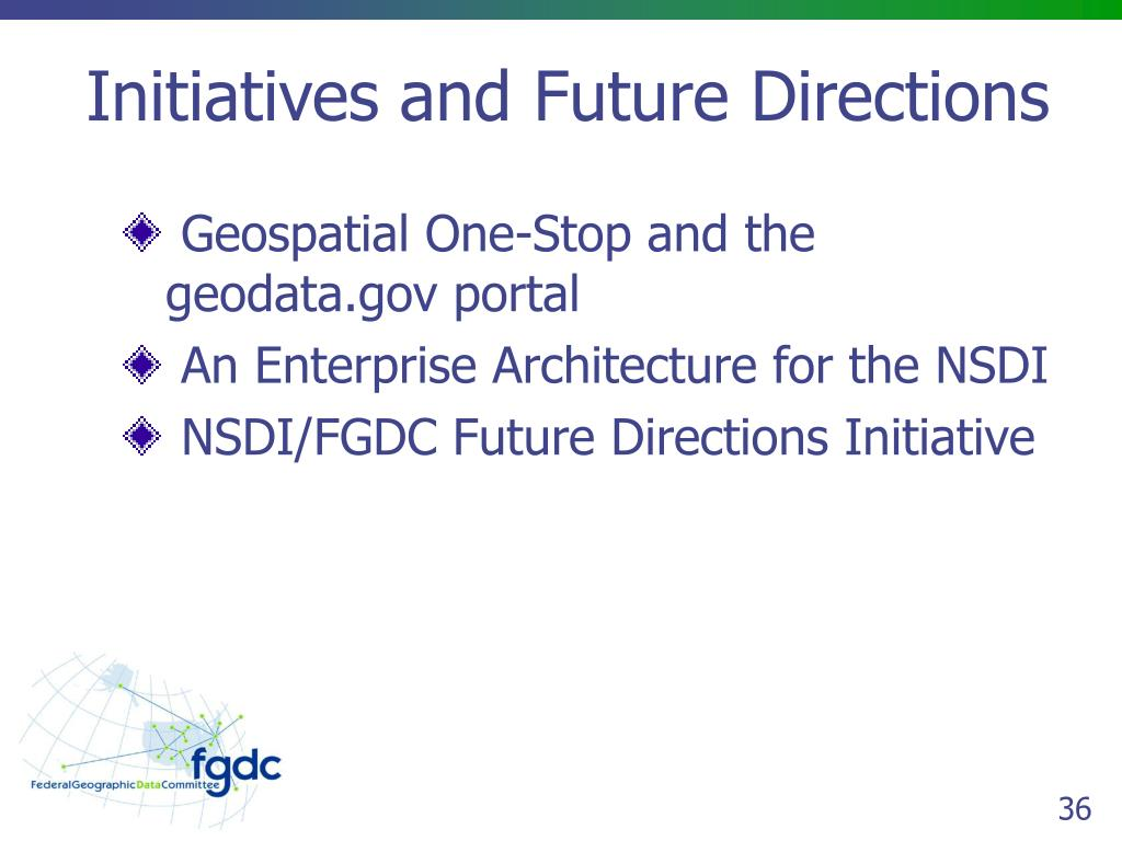 Initiatives and Future Directions