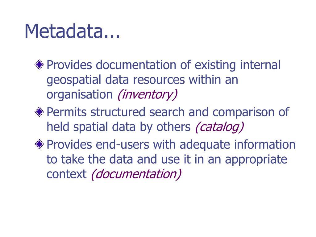Metadata...