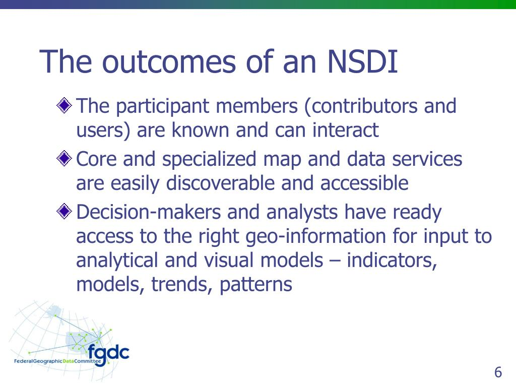 The outcomes of an NSDI